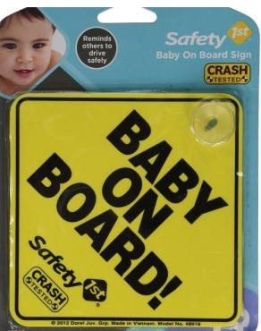 Free Safety 1st Baby On Board Sign!