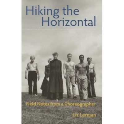 Walmart – Hiking the Horizontal: Field Notes from a Choreographer Only $19.65 (Reg $24.95) + Free Store Pickup