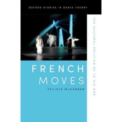 Walmart – French Moves: The Cultural Politics of Le Hip Hop Only $31.95 (Reg $33.95) + Free Store Pickup