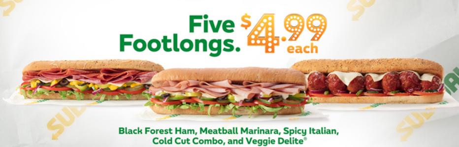Subway– SelectFootlong Subs Only $4.99