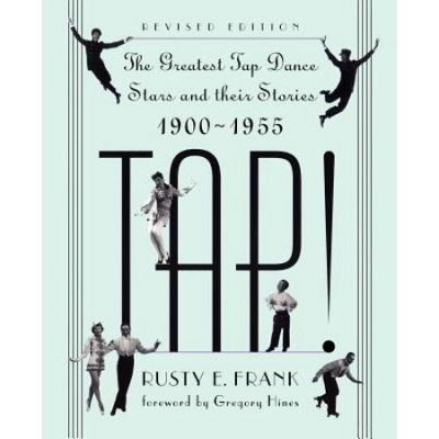 Walmart – Tap!: The Greatest Tap Dance Stars and Their Stories, 1900-1955 (Paperback) Only $20.17 (Reg $24.00) + Free Store Pickup