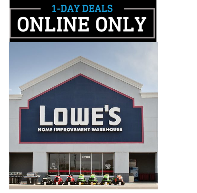 Lowe's – TODAY ONLY!! Online Sale Up to 60% Off