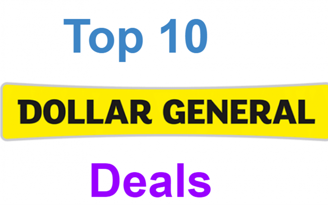 Top 10 Dollar General Deals For 6/14-6/20