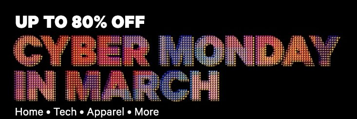 Groupon – Up to 80% Off Cyber Monday in March Sale