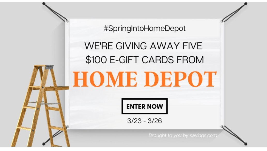 Spring Into HomeDepot $100 Gift Card Giveaway (5 Winners)