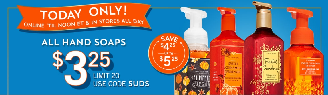 Bath & Body Works Hand Soaps Just $3.25, Reg Up To $7.50! TODAY ONLY!