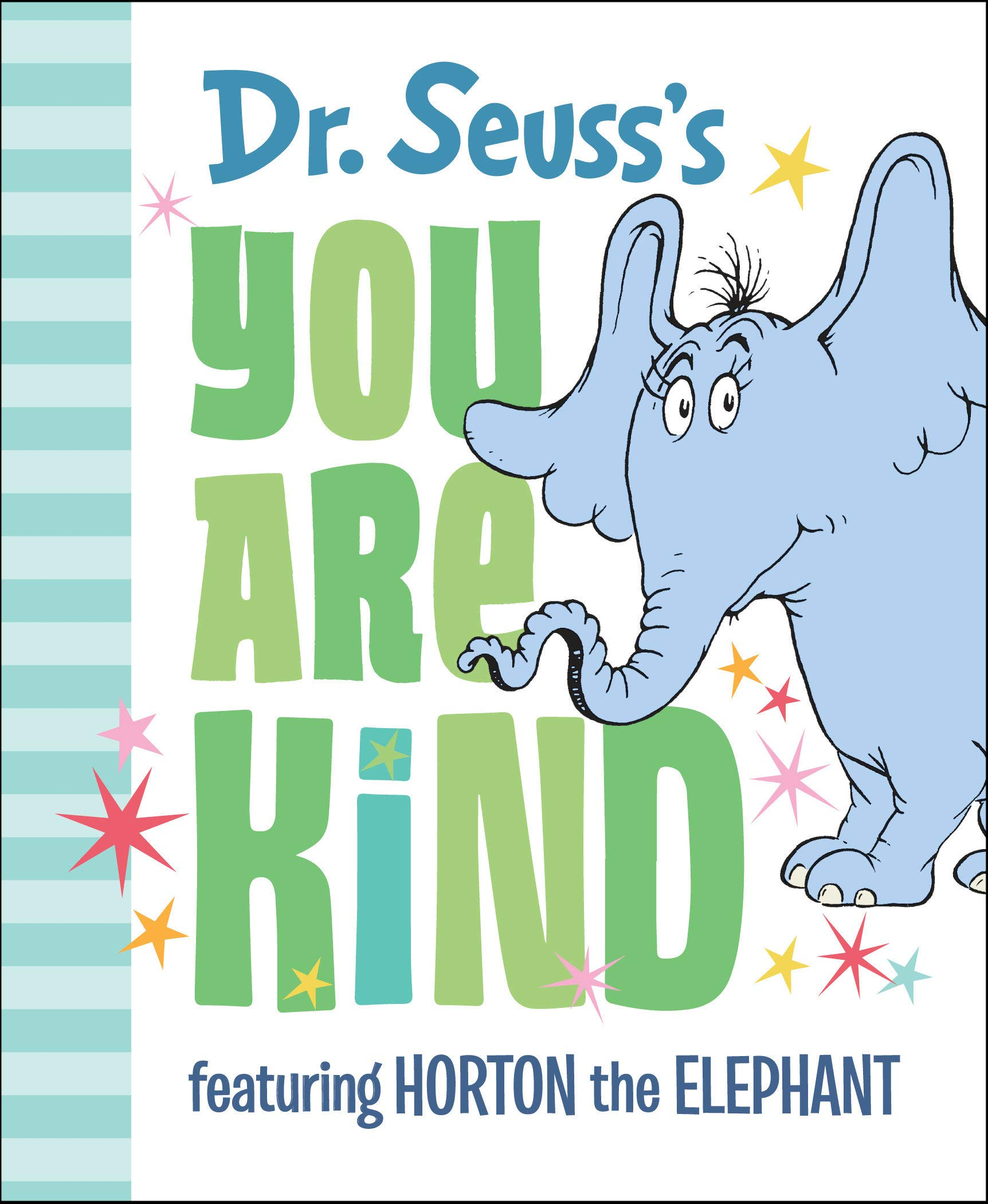 Dr. Seuss's You Are Kind : Featuring Horton the Elephant Only $6.00 (Reg $6.50) + Free Store Pickup at Target.com!