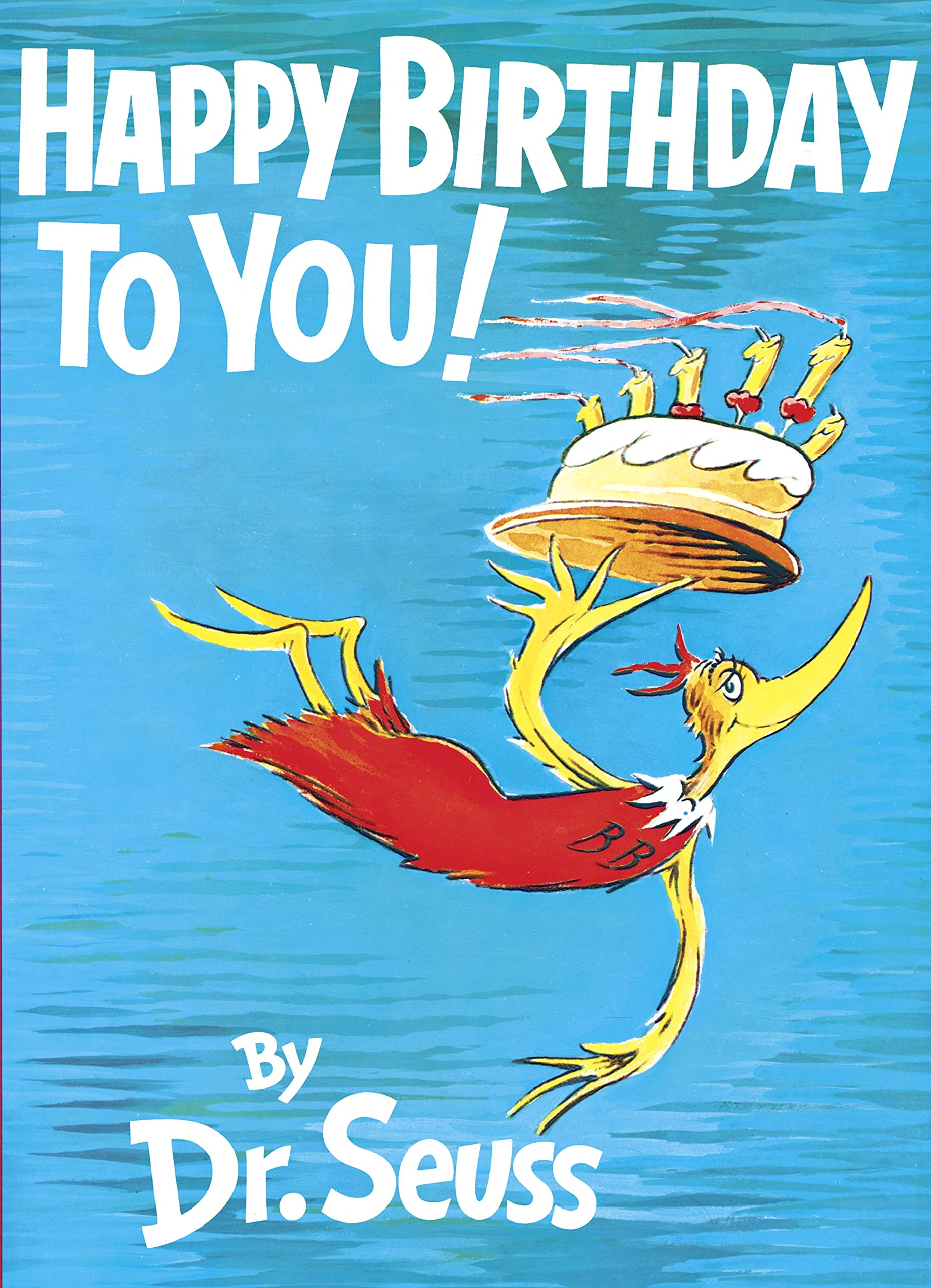 Happy Birthday To You (Hardcover) By Dr. Seuss Only $11.00 (Reg $16.99) + Free Store Pickup at Target.com!